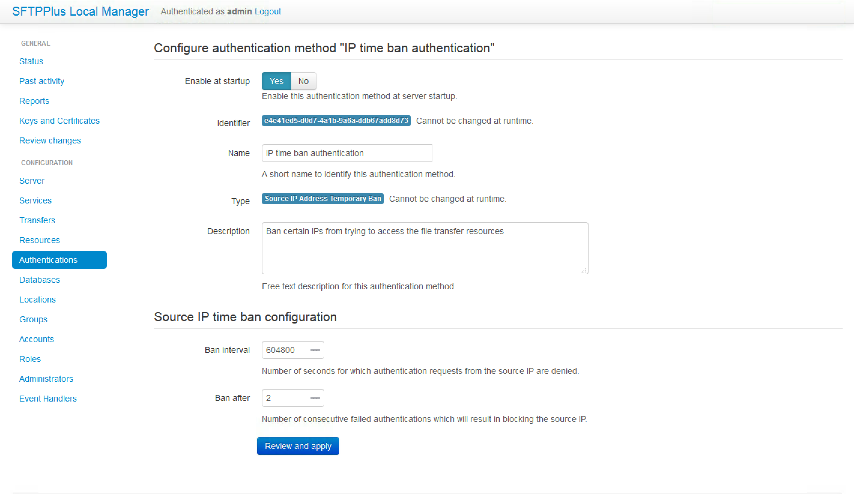 An authentication method configuration provides the required information to allow SFTPPlus to use a specific method in order to authenticate accounts. You can define multiple authentication methods. For example, the authentication method shown (IP time ban authentication) can be used in conjunction with other methods.